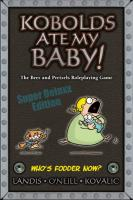Kobolds Ate My Baby! (Super Deluxe Edition)