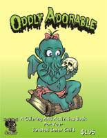 Oddly Adorable - A Coloring and Activities Book for your Twisted Inner Child