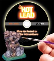 Hot Lead - How to Paint a Better Miniature (3-DVD)
