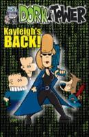 "#23 ""Kayleigh's Back!"""