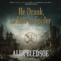 Eddie LaCross #5 - He Drank, and Saw the Spider