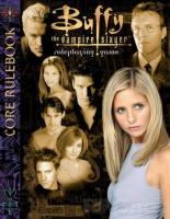 Buffy the Vampire Slayer (1st Edition)