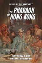Pharaoh of Hong Kong, The