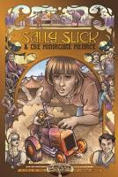 Sally Slick and the Miniature Menace