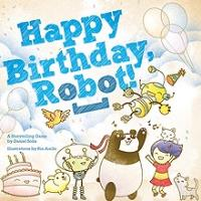 Happy Birthday, Robot!