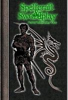 Spellcraft & Swordplay (Revised Edition)