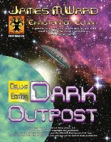 Dark Outpost (w/PDF) (Deluxe Edition)