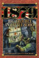 1879 - Big Trouble in Little Soho