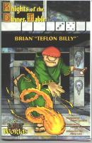 "Brian ""Teflon Billy"""