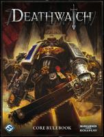 Deathwatch Core Rulebook