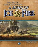 Art of George R.R. Martin's A Song of Ice and Fire, The - Volume #2