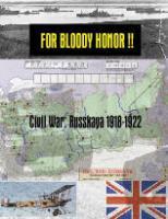 For Bloody Honor!! Civil War Russkaya, 1918-1922