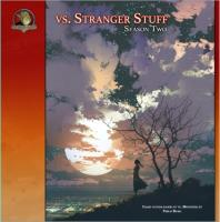 Vs. Stranger Stuff - Season Two