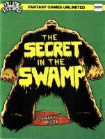 Secret in the Swamp, The