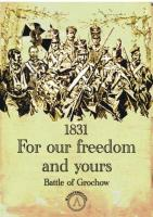 1831 For Our Freedom and Yours - Battle of Grochow