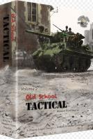 Old School Tactical (Volume 2)