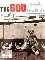 600, The - A Campaign for Armageddon War (Kickstarter Exclusive)