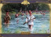 Birth of America - 1812, The Invasion of Canada (200th Anniversary Edition)