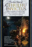 Further Tales of Cthulhu Invictus