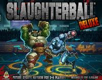 Slaughterball Deluxe
