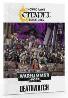 How to Paint Deathwatch