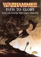 Path to Glory - Rules for Fighting with Chaos Warbands