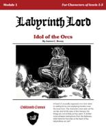 Idol of the Orcs (2nd Edition)