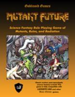 Mutant Future (1st Edition)