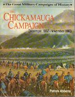 Chickamauga Campaign, The - December 1862 - November 1863