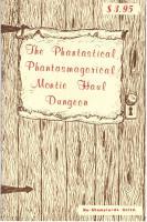 Phantastical Phantasmagorical Montie Haul Dungeon, The