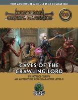 Caves of the Crawling Lord