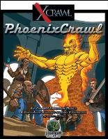 Phoenix Crawl (2007 Gen Con Tournament Module)