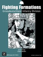 Fighting Formations - Grossdeutschland Motorized Infantry Division (2012 Edition)