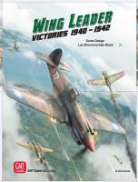 Wing Leader Vol. #1 - Victories 1940-1942