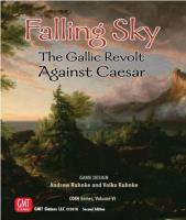 Falling Sky - The Gallic Revolt Against Caesar (2nd Edition)