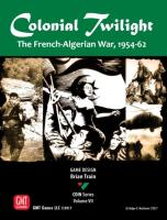 Colonial Twilight - The French-Algerian War, 1954-62