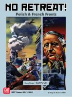 No Retreat! - Polish & French Fronts