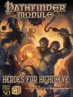 Heroes for Highdelve (GenCon 50th Anniversary Edition)