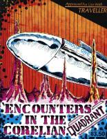 Encounters in the Corelian Quadrant