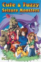 Cute & Fuzzy Seizure Monsters