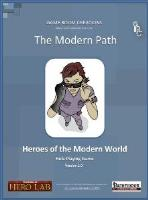 Modern Path, The - Heroes of the Modern World