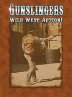 Gunslingers - Wild West Action!