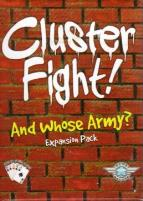 Clusterfight! - And Whose Army?