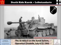Death Ride Kursk - Leibstandarte