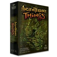 Ancient Terrible Things (1st Edition)