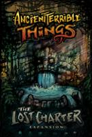 Ancient Terrible Things - The Lost Charter Expansion