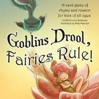 Goblins Drool, Fairies Rule! (2nd Edition)