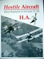 Hostile Aircraft - Miniature Wargaming Rules for Aerial Combat 1915-1920 (2nd Edition)