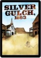 Silver Gulch, 1883 Expansion