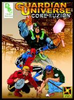 Guardian Universe - Core Fuzion